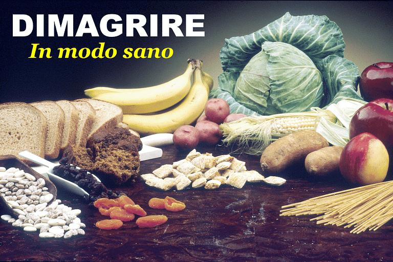 Come seguire una alimentazione sana per dimagrire