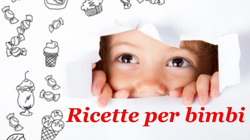 Ricette salutari per I bambini