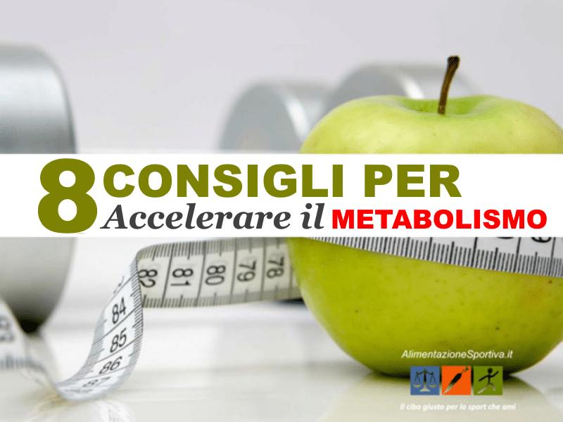 Accelerare il metabolismo in modo naturale